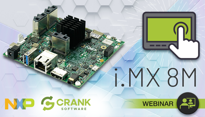 NXP's i.MX 8M board in partnership with Crank Software